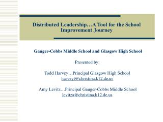 Distributed Leadership A Tool for the School Improvement Journey