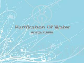 Purification  O f Water
