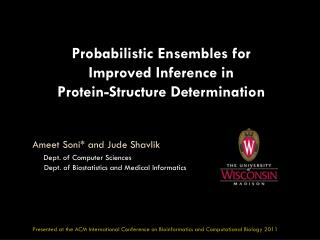 Probabilistic Ensembles for Improved Inference in  Protein -Structure  Determination