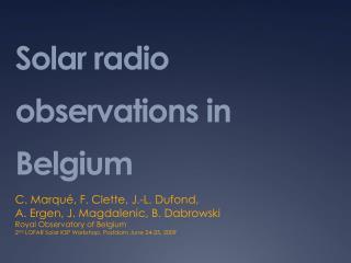 Solar radio observations in Belgium