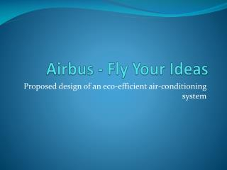 Airbus - Fly Your Ideas