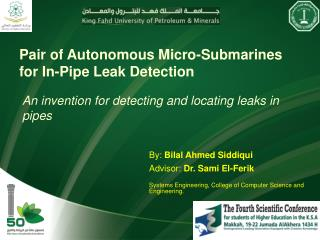 Pair of Autonomous Micro-Submarines for In-Pipe Leak Detection