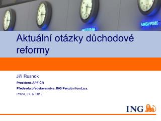 Aktuální otázky důchodové  reformy