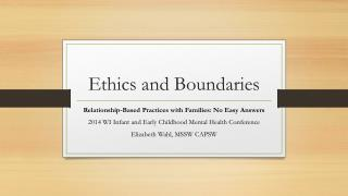 Ethics and Boundaries