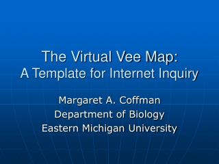 The Virtual Vee Map: A Template for Internet Inquiry