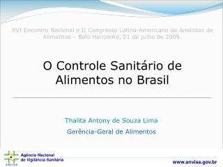 O Controle Sanit�rio de Alimentos no Brasil