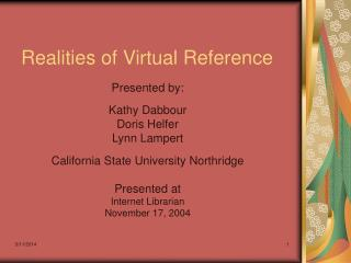 Realities of Virtual Reference
