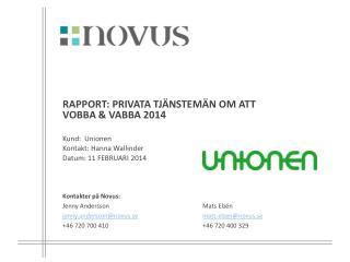 RAPPORT: PRIVATA TJÄNSTEMÄN OM ATT  VOBBA & VABBA 2014