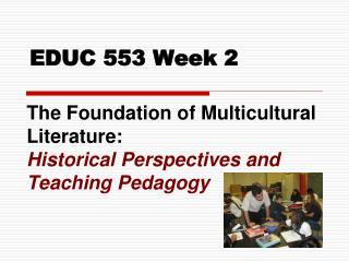EDUC 553  Week 2