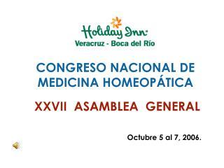 CONGRESO NACIONAL DE MEDICINA HOMEOP TICA   XXVII  ASAMBLEA  GENERAL