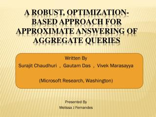 A Robust, Optimization-Based Approach for Approximate Answering of Aggregate Queries