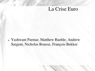 La Crise Euro