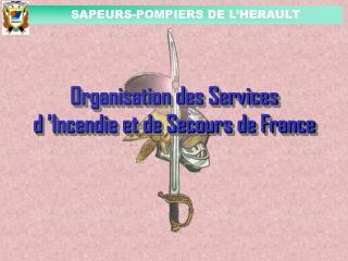 Organisation des Services d  Incendie et de Secours de France
