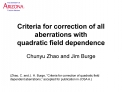 Criteria for correction of all aberrations with  quadratic field dependence