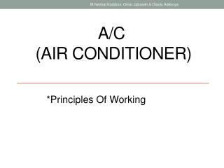 A/C  (Air Conditioner)