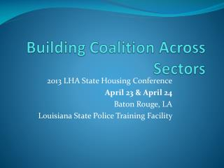 Building  Coalition Across  Sectors