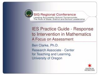 IES Practice Guide - Response  to  Intervention in Mathematics  A Focus on Assessment