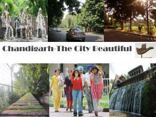 Chandigarh-The City Beautiful