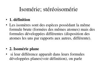 Isomérie;  stéréoisomérie