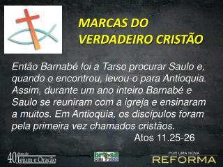 MARCAS DO VERDADEIRO CRISTÃO