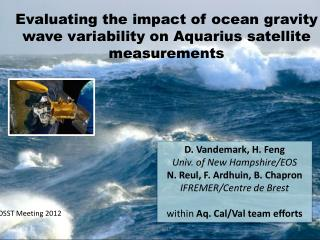 Evaluating the impact of ocean gravity wave variability on Aquarius satellite measurements