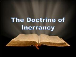 The Doctrine of Inerrancy