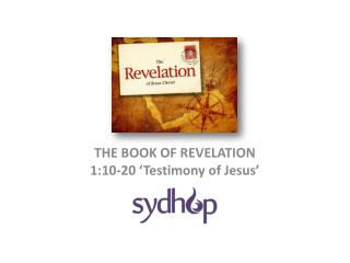 THE BOOK OF REVELATION 1:10-20 'Testimony of Jesus'
