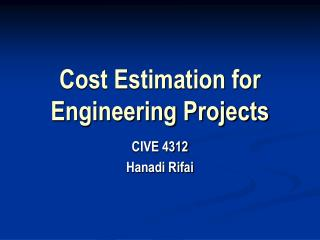 Cost Estimation for Engineering Projects