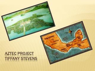Aztec Project Tiffany Stevens