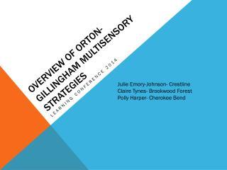 Overview of  orton-gillingham  Multisensory Strategies