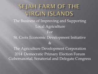 Sejah Farm of the Virgin Islands