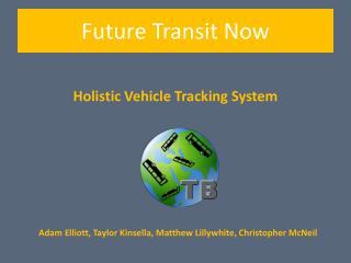 Holistic Vehicle Tracking System