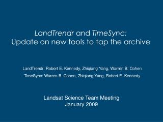 LandTrendr and TimeSync: Update on new tools to tap the archive