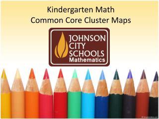 Kindergarten  Math Common  Core  Cluster  Maps