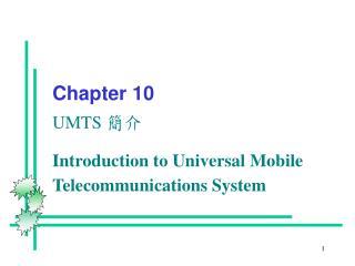Chapter 10  UMTS