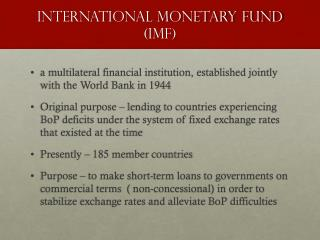 INTERNATIONAL MONETARY FUND  ( imf )