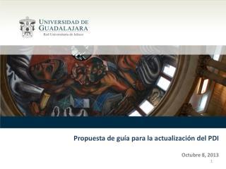 Propuesta de guía para la actualización del PDI Octubre 8, 2013