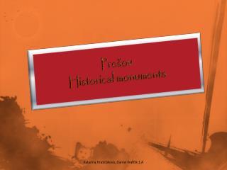 Prešov Historical monuments