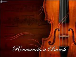 Renesancia a Barok