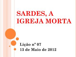 SARDES, A IGREJA MORTA