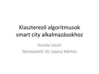 Klaszterező algoritmusok smart  city alkalmazásokhoz
