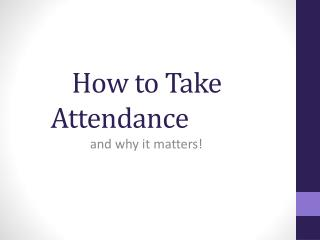 How to Take Attendance