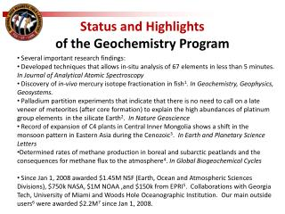 Status and Highlights  of the Geochemistry Program