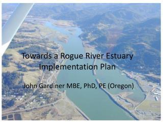 Towards a Rogue River Estuary Implementation Plan