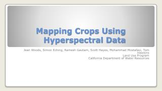 Mapping Crops Using Hyperspectral Data