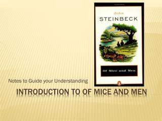 Introduction to of mice and men