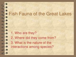 Fish Fauna of the Great Lakes