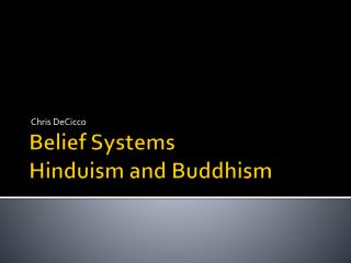 Belief Systems Hinduism and Buddhism