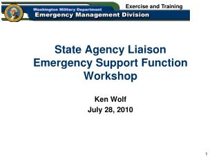 State Agency Liaison  Emergency Support Function Workshop