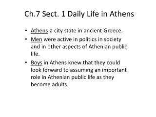 Ch.7 Sect. 1 Daily Life in  A thens